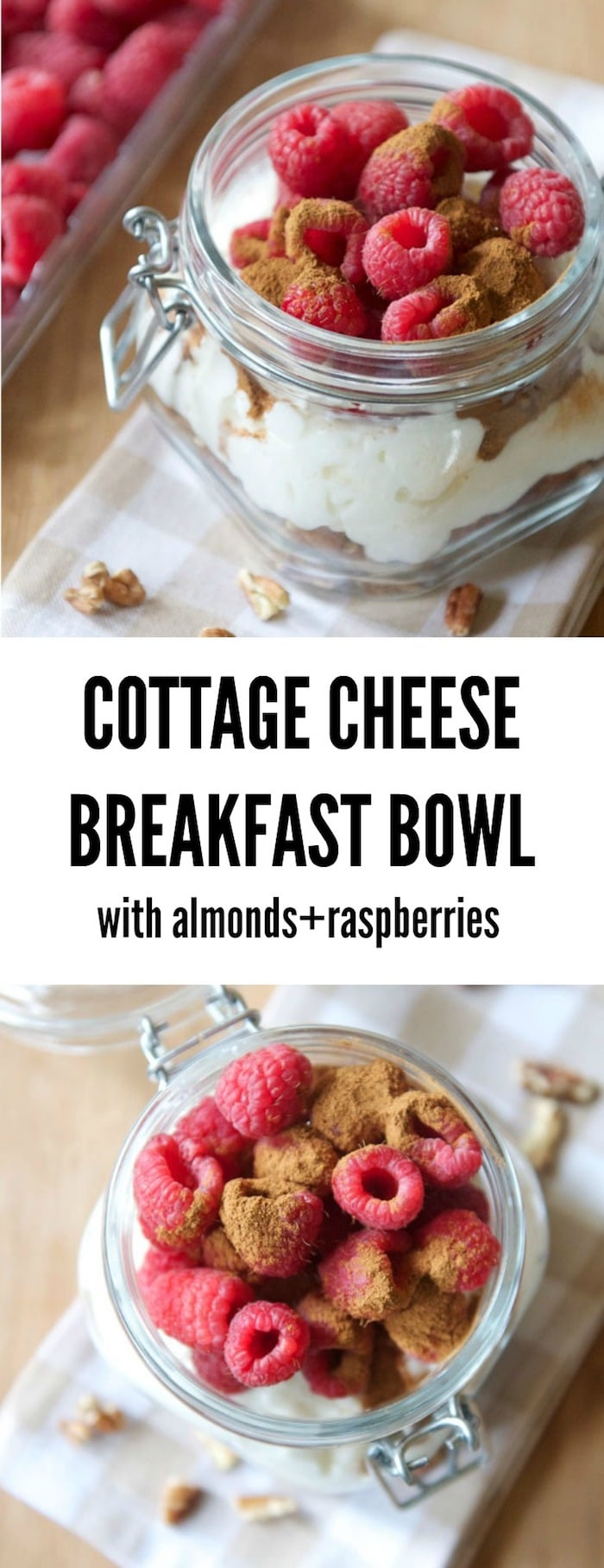 Cottage Cheese Breakfast Bowl made with almonds, walnuts and raspberries   thealmondeater.com