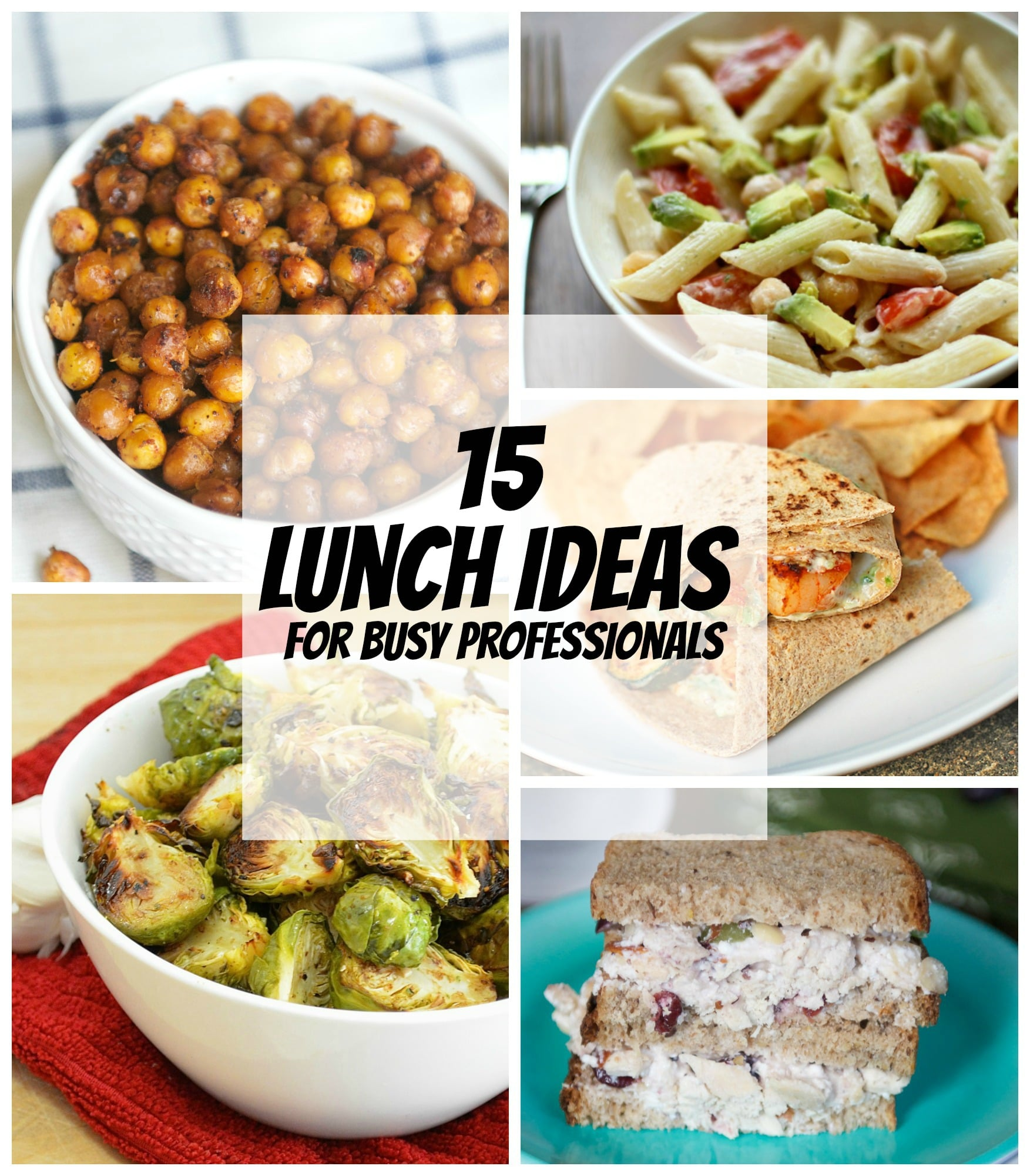 15 Lunch Ideas for Busy Professionals