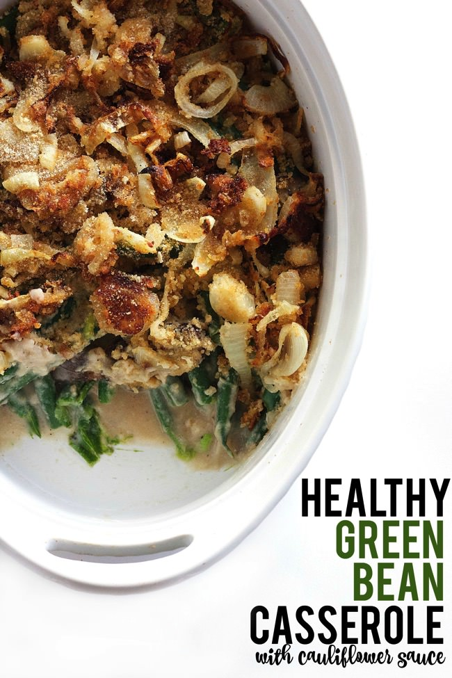 Healthy Green Bean Casserole with Cauliflower Sauce