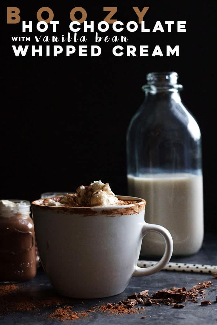 Boozy Hot Chocolate with Vanilla Bean Whipped Cream | A delicious & warm chocolate-y beverage with a bit of booze. Plus the whipped cream is to die for!!