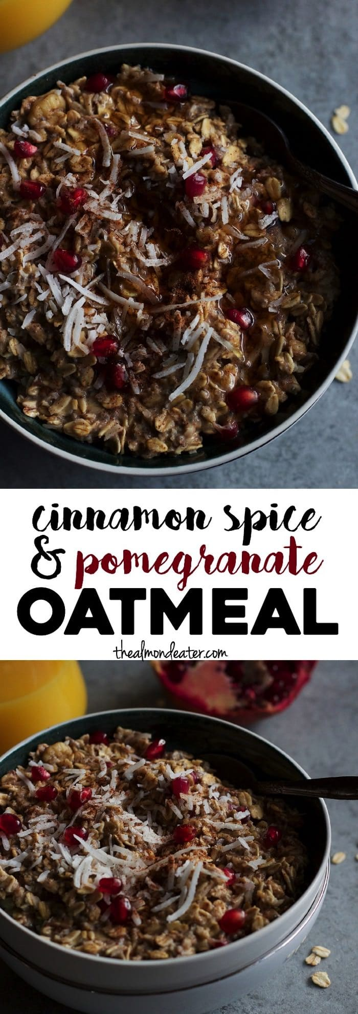 Cinnamon Spice and Pomegranate Oatmeal