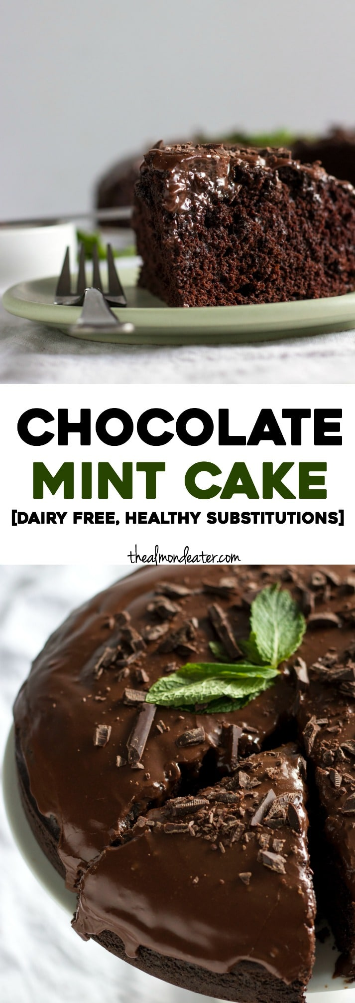 Chocolate Mint Cake | A decadent yet healthier chocolate cake with a hint of mint--it's dairy free, too! | thealmondeater.com