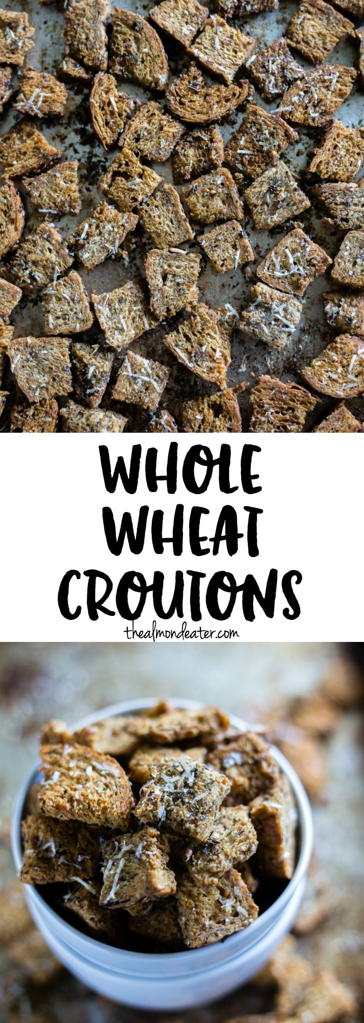 Whole Wheat Croutons | Croutons made with whole grain bread, seasoned with Italian seasoning and parmesan cheese and ready in 30 minutes! | thealmondeater.com