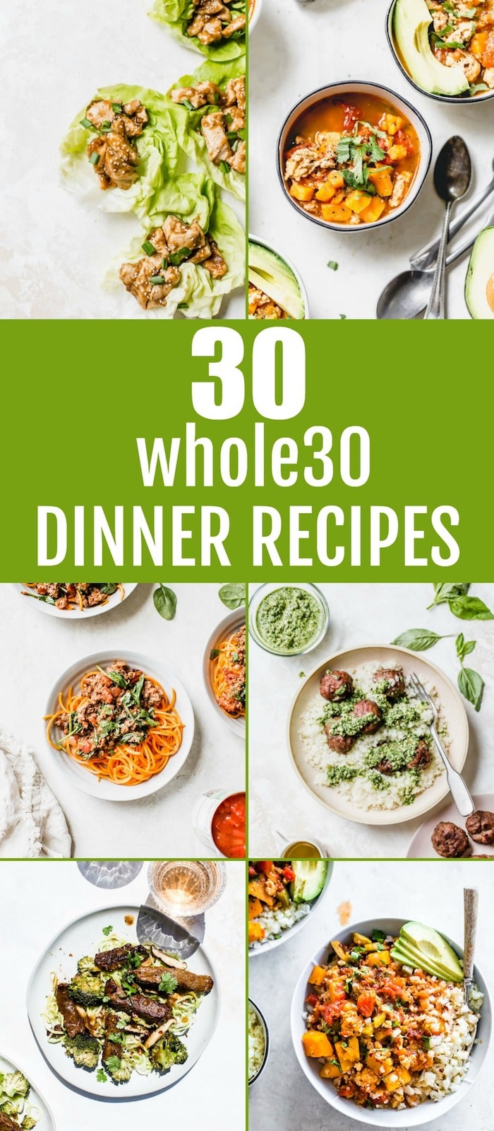 30 whole30 dinner recipes for you to enjoy throughout your whole30 journey!
