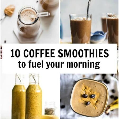 10 Coffee Smoothies to fuel your morning #coffee