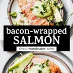 salmon and bacon with text