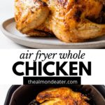 whole rotisserie chicken on a plate and in the air fryer