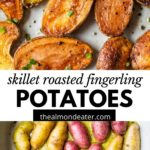 roasted potatoes in a skillet with text overlay