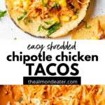 taco topped with chicken, corn and avocado and a skillet filled with marinated shredded chicken