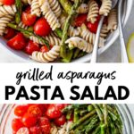 pasta in a bowl with grilled asparagus, onion and tomatoes with text overlay