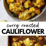 roasted cauliflower in a bowl and on a baking sheet with text overlay