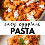 pasta in a skillet and in a plate with eggplant and ricotta and text overlay