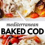baked cod in a baking dish with grape tomatoes, red onion and black olives